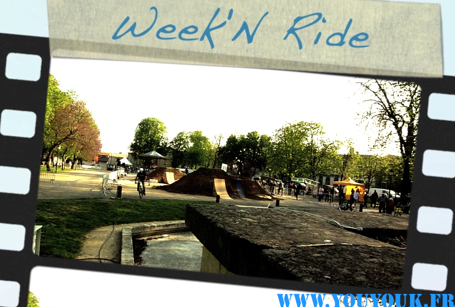 Week'N Ride Bmx Contest à Fontenay